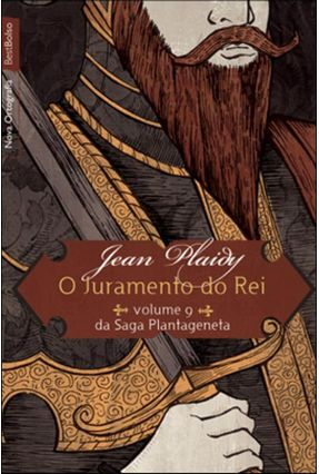 O Juramento do Rei - Plaidy,Jean | Tagrny.org