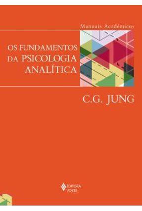 Os Fundamentos Da Psicologia Analítica - Jung,Carl Gustav Jung,Carl Gustav pdf epub