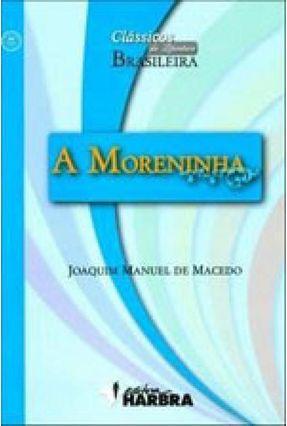 A Moreninha - Col. Clássicos da Literatura Brasileira - Macedo, Joaquim Manuel de pdf epub