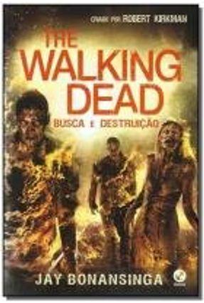 The Walking Dead - Busca e Destruição - Vol. 7 - Kirkman,Robert Bonansinga,Jay pdf epub
