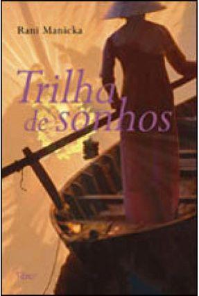 Trilha de Sonhos - Manicka,Rani pdf epub