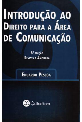 Introdução ao Direito para a Área de Comunicação - 8ª Ed. - Pessoa,Eduardo | Hoshan.org