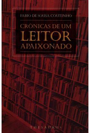 Crônicas de Um Leitor Apaixonado - Coutinho ,Fabio De Sousa pdf epub