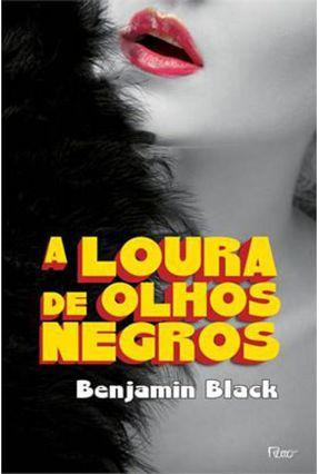 A Loura de Olhos Negros - Black,Benjamin | Hoshan.org