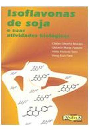 Isoflavonas de Soja e Suas Atividades Biológicas