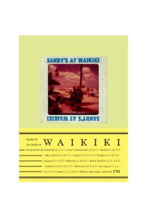 Sandy's At Waikiki - Villoro,Juan Vila-matas,Enrique Franco,Daniela | Hoshan.org