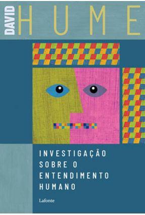 Investigação Sobre O Entendimento Humano - Hume,David | Tagrny.org