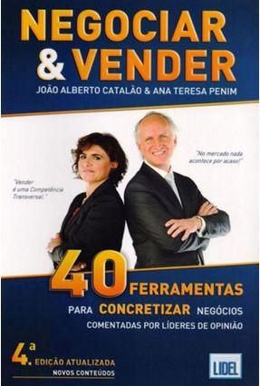 Negociar & Vender - 4ª Ed. 2015 - Catalão,João Alberto Teresa Penim,Ana | Hoshan.org