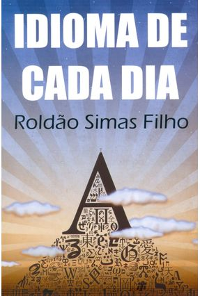 Idioma de Cada Dia - Simas Filho,Roldão pdf epub