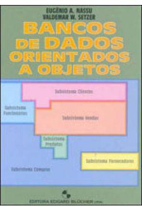 Bancos de Dados Orientados A Objetos - Nassu,Eugenio A.   Hoshan.org
