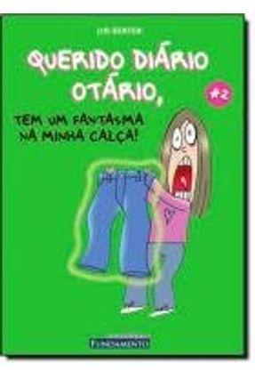 Querido Diário Otário 2 - Tem um Fantasma na Minha Calça