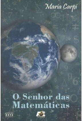 O Senhor Das Matemáticas - Carpi,Maria pdf epub