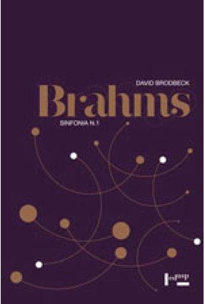 Brahms - Sinfonia - Vol. 1 - brodbeck,David   Hoshan.org