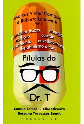 Pílulas do Dr. T - Campos,Marcos Vinhal pdf epub