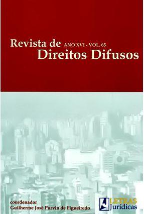 Revista de Direitos Difusos - Ano XVI - Vol. 65 - Figueiredo,Guilherme De | Tagrny.org