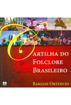 Cartilha do Folclore Brasileiro - Ortencio,Bariani | Hoshan.org