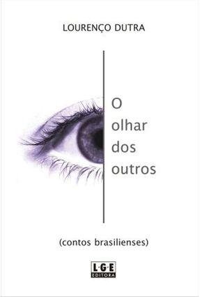 O Olhar dos Outros - Dutra,Lourenço pdf epub