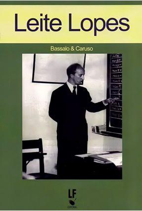 Leite Lopes - Bassalo & Caruso pdf epub