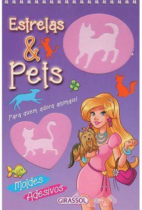 Estrelas e Pets - Para Quem Adora Animais! - Alves,Monica Fleisher | Hoshan.org