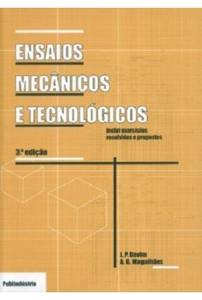 Ensaios Mecânicos e Tecnológicos - 3ª Ed. 2012 - Magalhães,a G. Davim,João Paulo   Tagrny.org