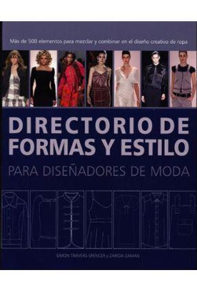 Directorio de Formas Y Estilo para Diseñadores de Moda - Travers-spencer,Simon pdf epub