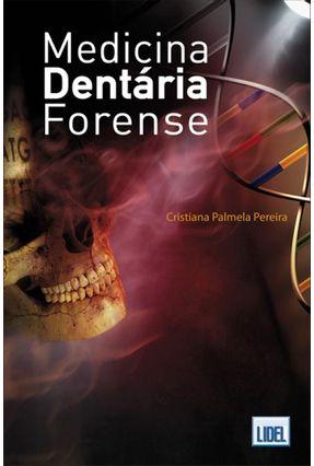 Medicina Dentária Forense - Palmela Pereira,Cristiana | Tagrny.org