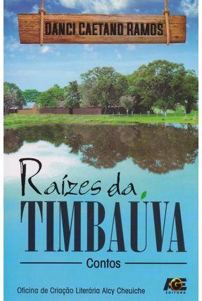 Raízes da Timbaúva - Ramos ,Danci Caetano | Hoshan.org