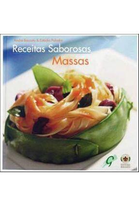 Massas - Receitas Saborosas - Boccato,André   Tagrny.org
