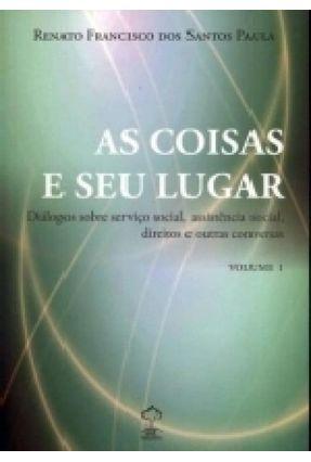 As Coisas e seu Lugar - Paula,Renato Francisco dos Santos   Hoshan.org