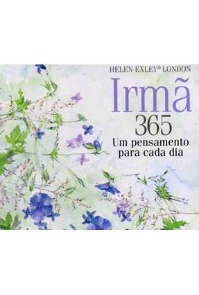 Irmã - 365 Um Pensamento Para Cada Dia - Exley,Helen pdf epub