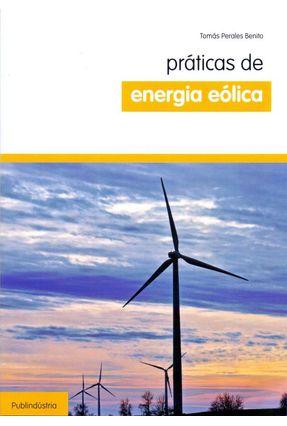 Práticas de Energia Eólica - Perales Benito,Tomás | Hoshan.org
