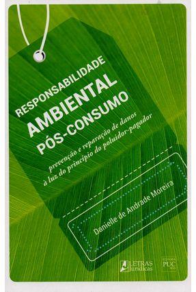 Responsabilidade Ambiental Pós-Consumo - Moreira,Danielle De Andrade pdf epub
