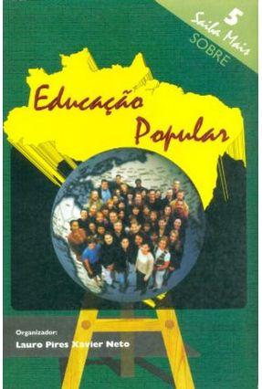 Educação Popular - Neto,Lauro Pires Xavier pdf epub