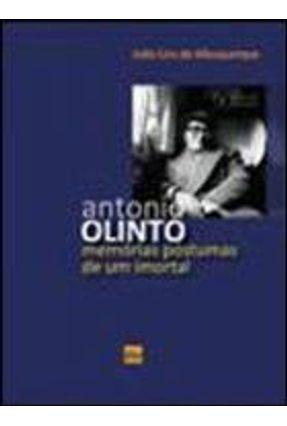 Antonio Olinto - Memórias Póstumas de Um Imortal - Albuquerque,João Lins de pdf epub