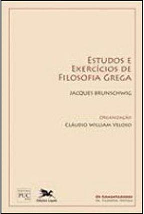 Estudos e Exercícios de Filosofia Grega - Brunschwig,Jacques   Hoshan.org