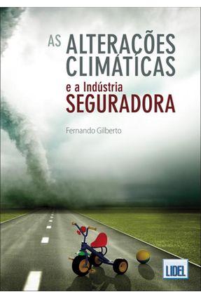 As Alterações Climáticas e a Indústria Seguradora - Gilberto,Fernando | Hoshan.org