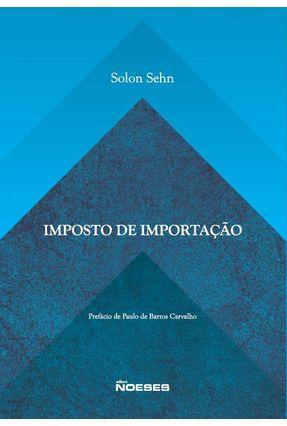 Imposto de Importação - Sehn,Solon   Nisrs.org