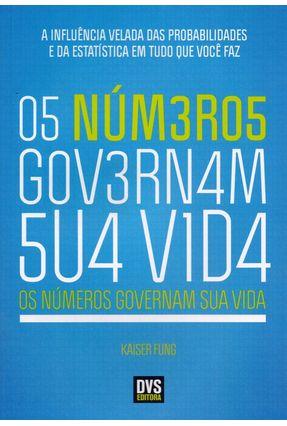 Os Números Governam Sua Vida - Fung,Kaiser | Nisrs.org
