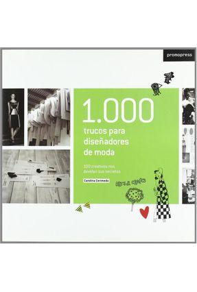 1000 Trucos Para Diseñadores De Moda - Promopress | Hoshan.org