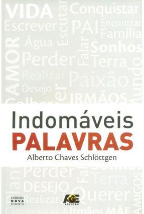 Indomáveis Palavras - Chaves Schlöttgen,Alberto   Nisrs.org