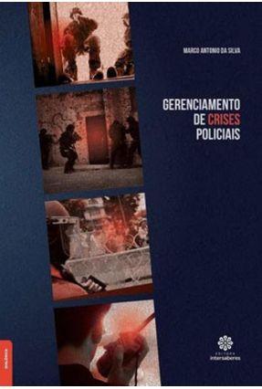Gerenciamento De Crises Policiais - Silva,Marco Antonio da pdf epub