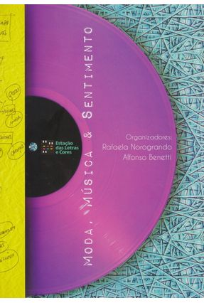 Moda, Música & Sentimento - Norogrando,Rafaela Benetti,Alfonso | Tagrny.org
