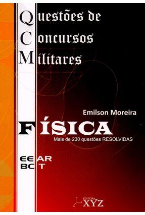 Qcm - Questões de Concursos Militares - Física - Moreira,Emilson | Hoshan.org