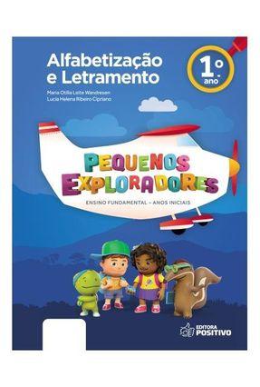 Pequenos Exploradores - Alfabetização E Letramento - 1º Ano - Lucia Helena Ribeiro Cipriano Maria Otilia Leite Wandresen pdf epub