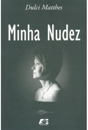 Minha Nudez - Matthes,Dulci | Nisrs.org