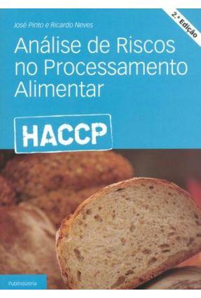 Análise de Riscos No Processamento Alimentar - 2ª Ed. 2012 - Pinto,José | Hoshan.org