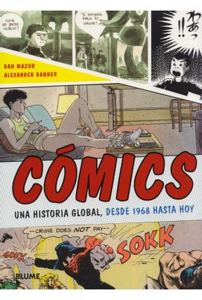 Cómics - Una Historia Global, Desde 1968 Hasta Hoy - Danner,Alexander Mazur,Dan   Hoshan.org