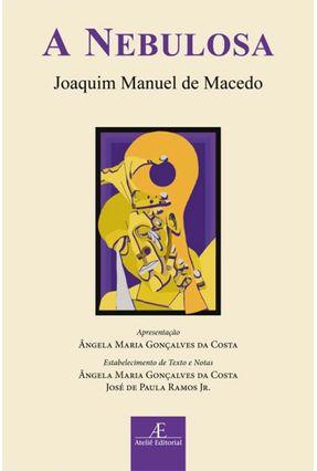 A Nebulosa - Macedo,Joaquim Manuel de | Hoshan.org