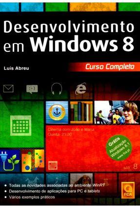 Desenvolvimento Em Windows 8 - Curso Completo - Abreu,Luís | Hoshan.org