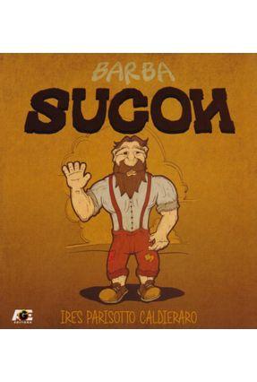 Barba Sucon - Caldieraro,Ires Parisotto | Hoshan.org